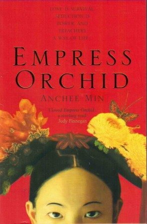 Anchee Min - Empress orchid